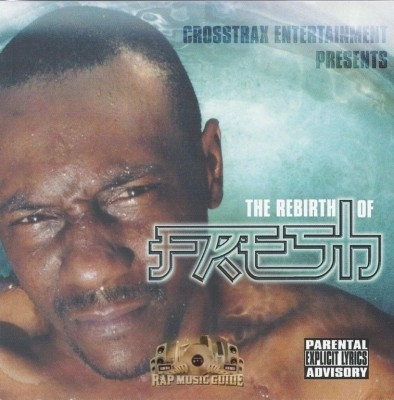 Crosstrax Entertainment Presents - The Rebirth Of Fresh