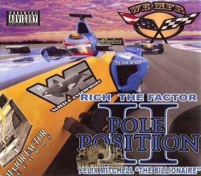 Rich The Factor & Felix Mitchell - Pole Position II