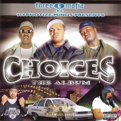 Three 6 Mafia - Choices: The Album