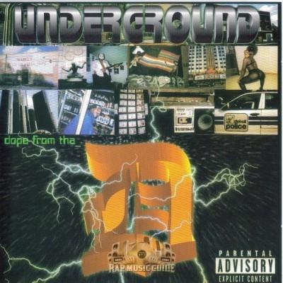 Underground - Dope From Tha D
