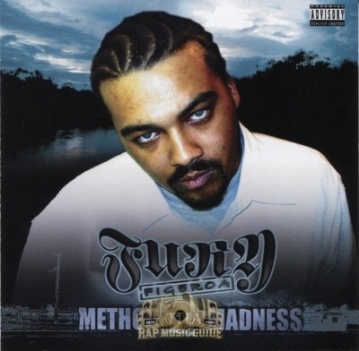 Fury Figeroa - Method 2 Tha Madness