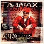 A-Wax - Conceptz & Contradictionz
