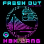 Fresh Out - HBK Gang