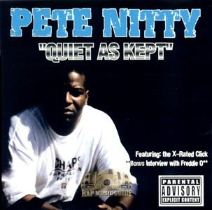 Pete Nitty - Quiet As Kept