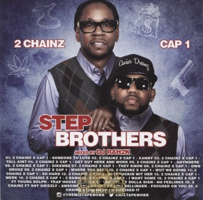2 Chainz & Cap 1 - Step Brothers