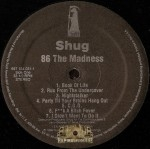 Shug - 86 The Madness