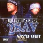 2 Sav - Sav'd Out