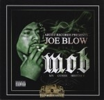 Joe Blow - M.O.B. (My Other Brother)