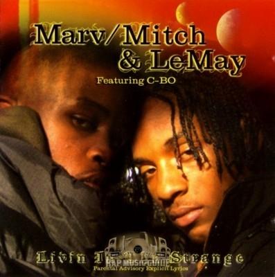 Marv Mitch & LeMay - Livin In Tha Strange