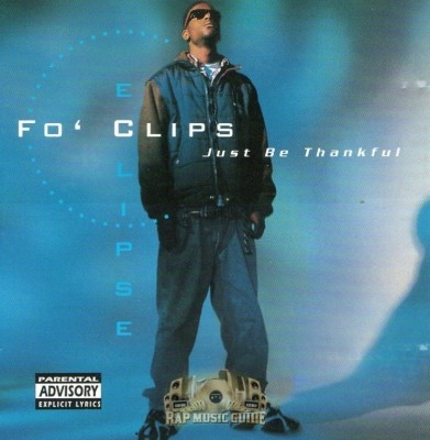 Fo' Clips - Just Be Thankful