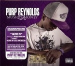 Purp Reynolds - Music & Money