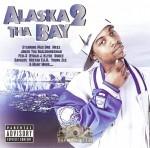 Meez - Alaska 2 Tha Bay