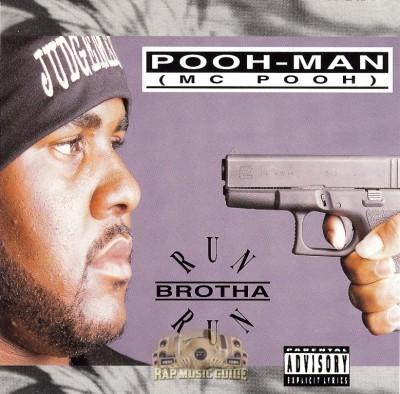 Pooh-Man - Run Brotha Run