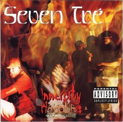 Seven Tre - Innercity Hoodlums