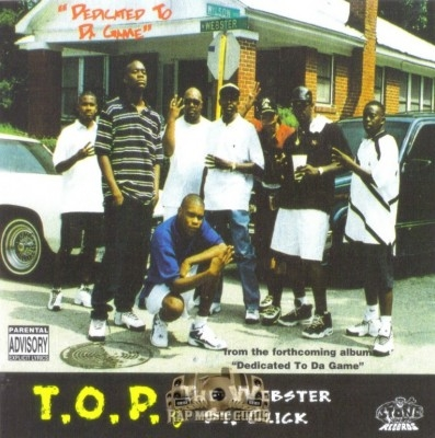 T.O.P & The Webster St. Click - Dedicate To Da Game