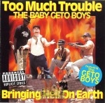 Too Much Trouble - Bringing Hell On Earth