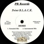 Point B.L.A.C.K. - Moms / Do Tha Gangsta