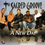 The Sacred Groove - A New Day