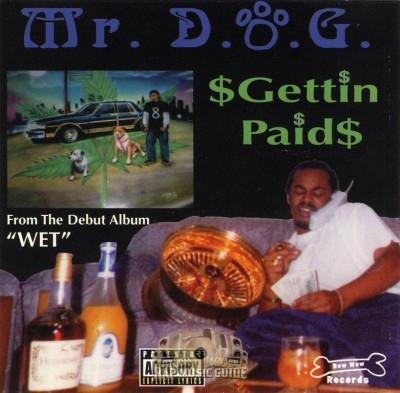 Mr. D.O.G. - Gettin Paid