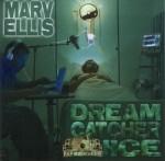 Marv Ellis - Dream Catcher Juice