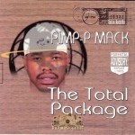 Pimp-P Mack - The Total Package