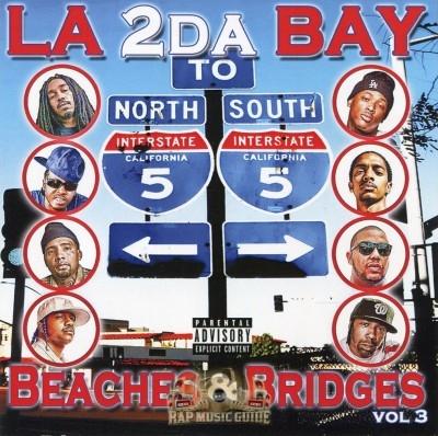 LA 2 Da Bay - Beaches & Bridges Vol. 3