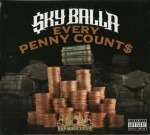 Sky Balla - Every Penny Count$