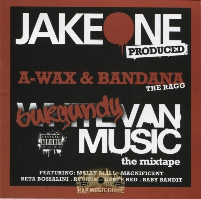 A-Wax & Bandana Tha Ragg - Burgundy Van Music