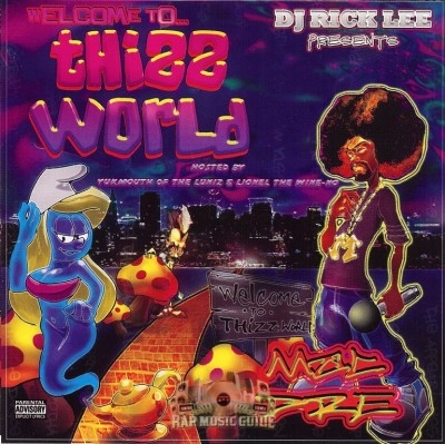 DJ Rick Lee - Mac Dre: Welcome To Thizz World