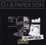 O2 & Paper Son - Charles