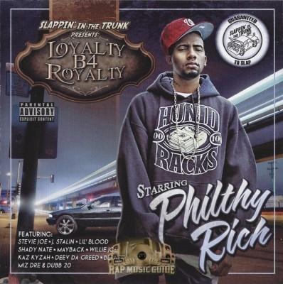 Philthy Rich - Loyalty B4 Royalty