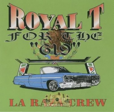 Royal T - For The 619