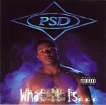 P.S.D. - What It Is...