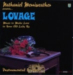 Nathaniel Merriweather Presents Lovage - Music To Make Love To Your Old Lady By: Instrumental