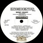 Incidents - Ghetto Heaven Remix / West Coast Remix