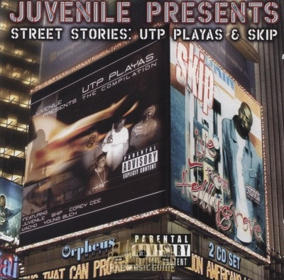 Juvenile Presents - Street Stories: UTP Playas & Skip
