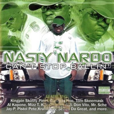 Nasty Nardo - Can't Stop Ballin'