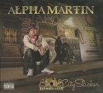 Alpha Martin - City Slicker