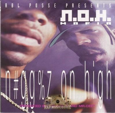N.O.H. Mafia - Niggaz On High