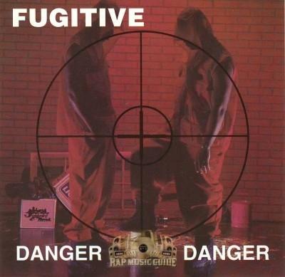 Fugitive - Danger Danger