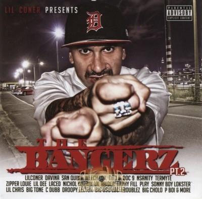 Lil Coner Presents - The Bangerz Pt. 2