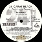 24 Carat Black - Remember