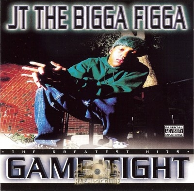 JT The Bigga Figga - Game Tight