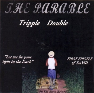 Tripple Double - The Parable