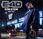 E-40 - Revenue Retrievin Night Shift