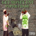 Get Money Ent - Paper Chase