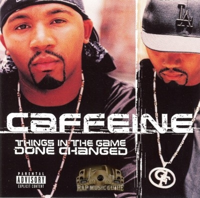 Caffeine - Things in the Game Done Changed