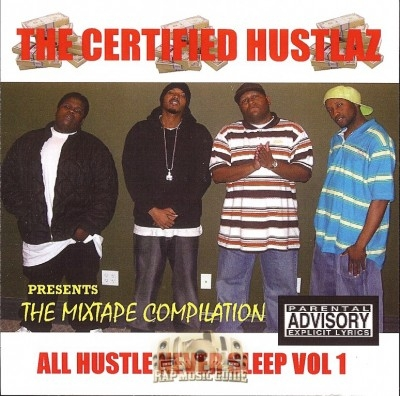 The Certified Hustlaz - All Hustle Never Sleep Vol. 1