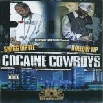 Hollow Tip & Smigg Dirtee - Cocaine Cowboys