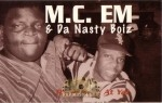 M.C. EM & Da Nasty Boiz - Right Back At Ya